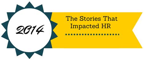 StoriesThatImpactedHR_2014_1